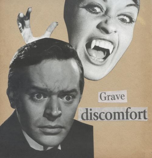 Grave Discomfort